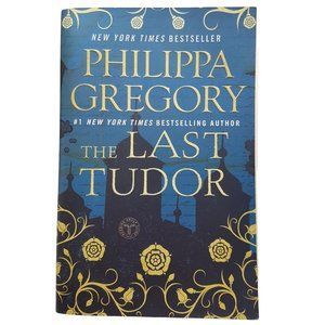 The Last Tudor by Philippa Gregory PB book